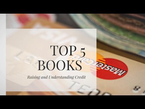 Top 5 Books For Understanding Credit