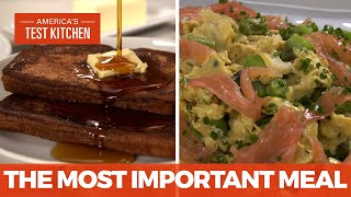 How to Master the Most Important Meal of the Day with French Toast and Eggs with Smoked Salmon