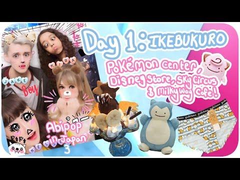 I TRAVELED TO SPACE!??♪ | Day 1 - Ikebukuro, Sky Circus, Pokémon Center | Abipop in Japan 3 - 2017 ♡
