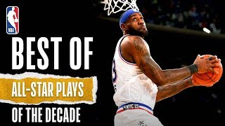 NBA's Best All-Star Game Plays Of The Decade