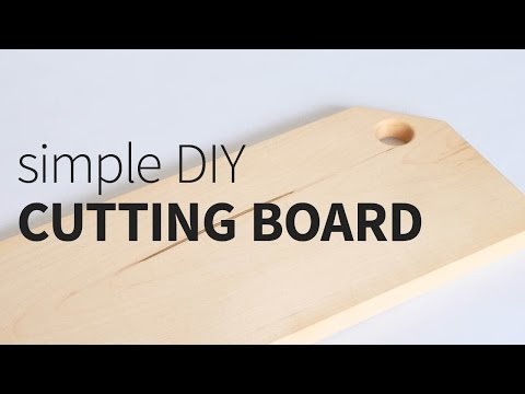 Simple DIY Cutting Board | How to
