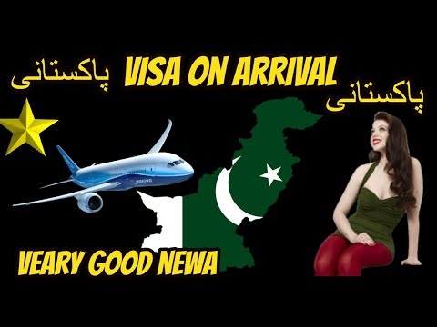 visa on arrival for pakistani passport holders 2018 by hassan