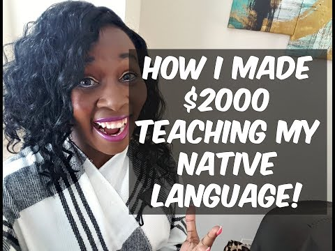 How I Made $2000 Dollars in USA Teaching My Language!