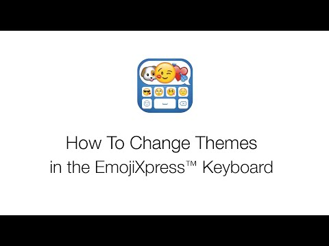 How To Change Themes in the EmojiXpress Keyboard