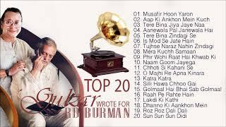 Top 20 Gulzar Wrote For R D Burman | सदाबहार हिंदी युगलगीत | Musafir Hoon Yaron | Aap Ki Ankhon