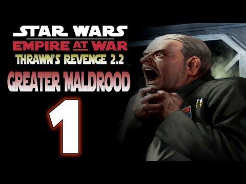 [1] SW: Thrawn's Revenge 2.2 (Greater Maldrood) - Rough Start