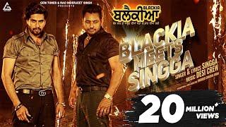 SINGGA: BLACKIA MEETS SINGGA | Dev Kharoud | Blackia | New Punjabi Song | 3rd May