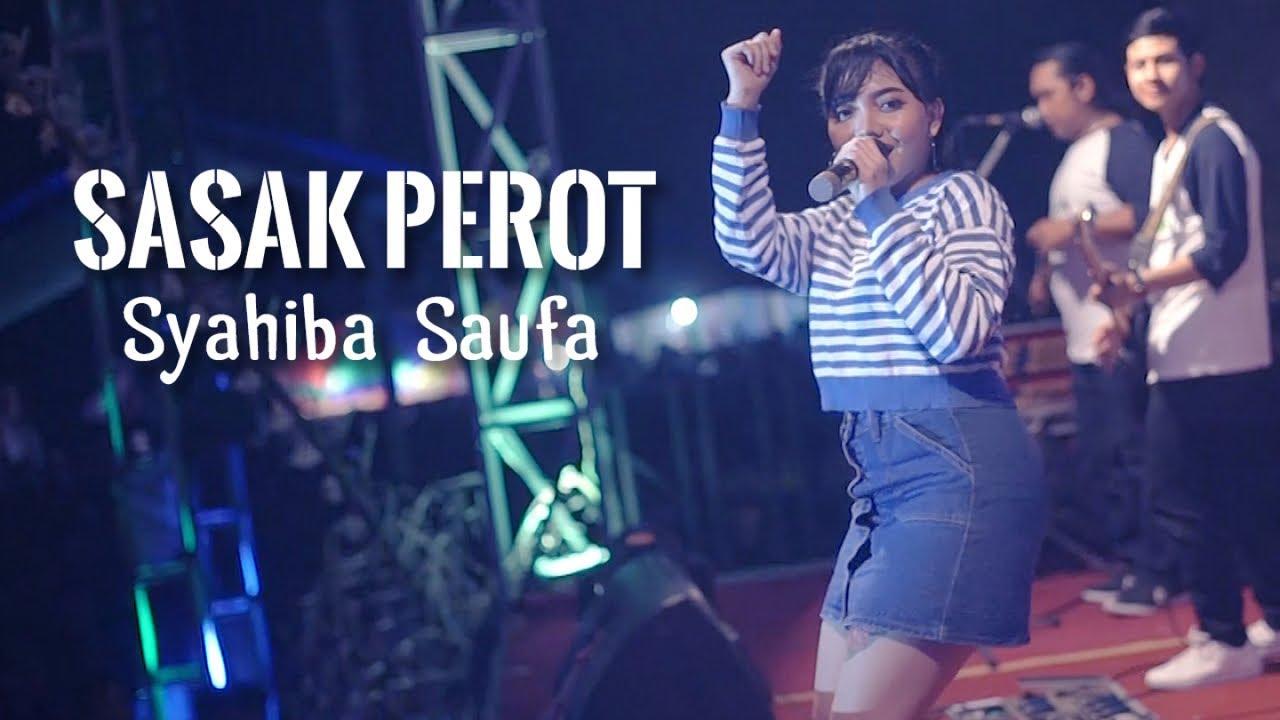 Sasak Perot - Syahiba Saufa