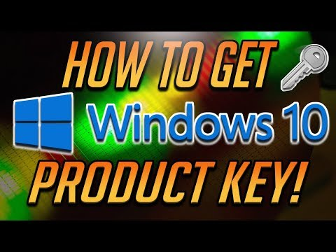 How to Get Windows 10 Product Key FOR FREE [2018 Tutorial]