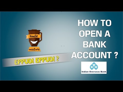 How to Open a Bank Account ? | IOB Bank | Eppudi Eppudi - #10 | Smile Mixture
