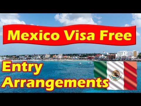 Mexico Visa Free Entry & Mexico Visa Requirements.