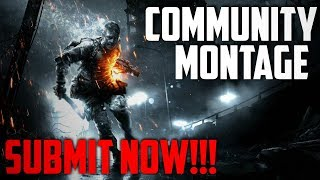 SUBMIT YOUR CLIPS NOW!!! : Community Montage Announcement