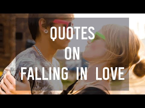 6 Quotes That Describe Falling in Love