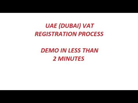 How to register for UAE (DUBAI) VAT - demo in less than 2 minutes