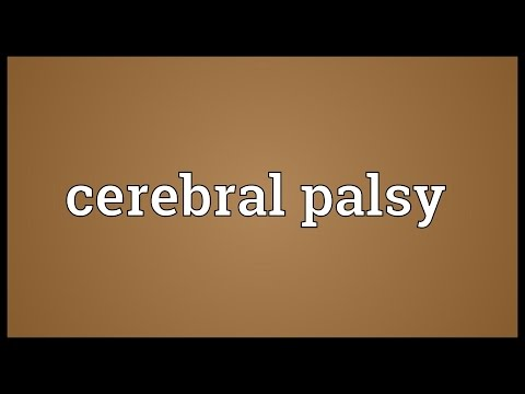 Cerebral palsy Meaning