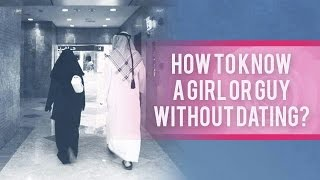 Getting To Know A Girl/Guy Without Dating!!! #MarriageTalks