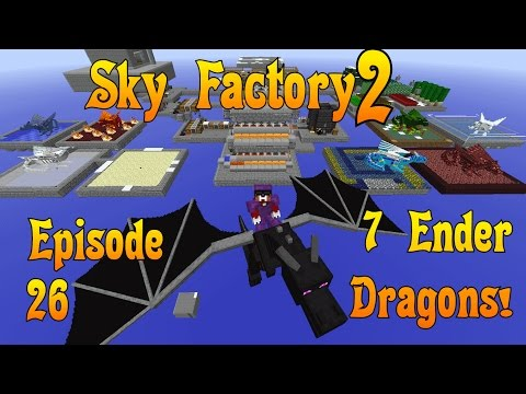 Sky Factory 2 - Seven Ender Dragons - Ep 26 - Minecraft / How to train a dragon