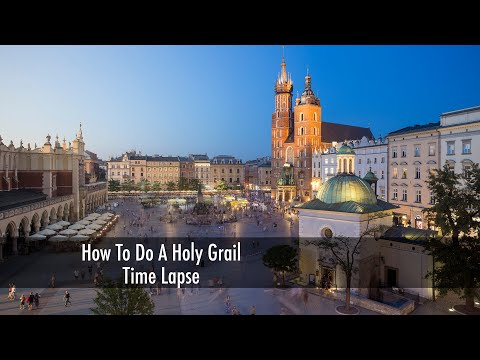 How To Do a Holy Grail Time Lapse
