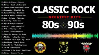 Classic Rock 80s and 90s | Best Rock Songs Of The 80s and 90s
