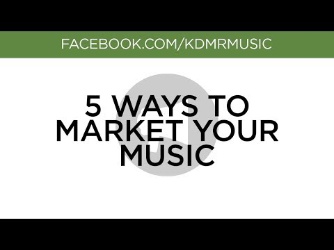 Music Marketing: 5 Ways to Market Your Music & Get More Fans (FB Live Replay)