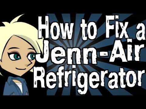 How to Fix a Jenn-Air Refrigerator