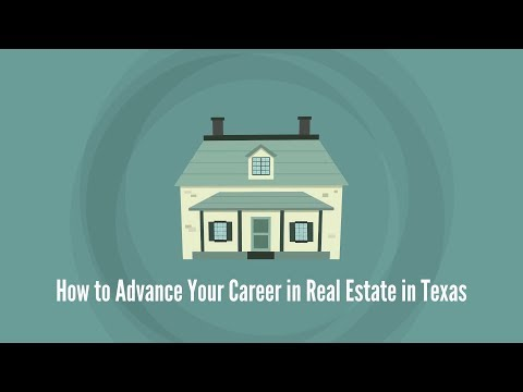 How To Advance Your Career in Texas Real Estate   360training.com