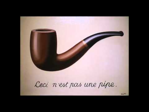 Magritte, The Treachery of Images (Ceci n'est pas une pipe)