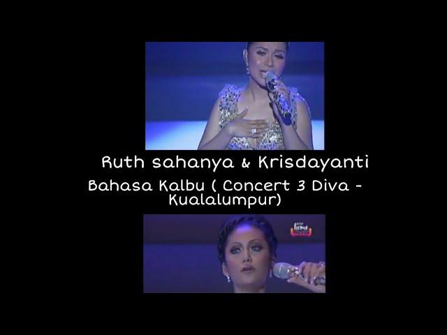 Download Bahasa Kalbu - Ruth Sahanaya & Krisdayanti ( Concert 3 Diva Kualalumpur) MP3 Gratis