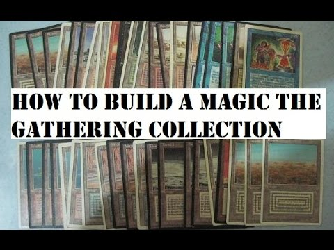 How to Build a Magic the Gathering Collection?
