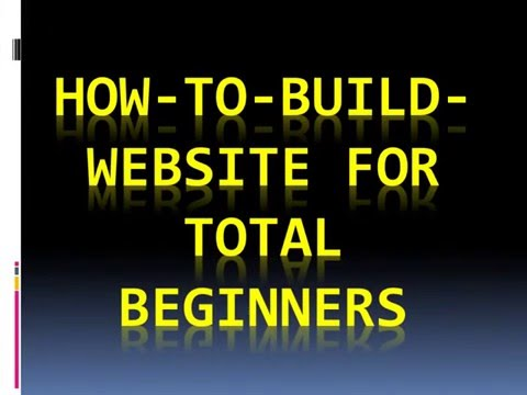 How to build website for total beginners