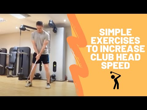 Simple Exercises to Increase Club Head Speed for Golfers