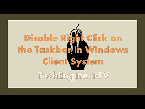 Disable Right Click on the Taskbar in Windows Client System (7/8/10)