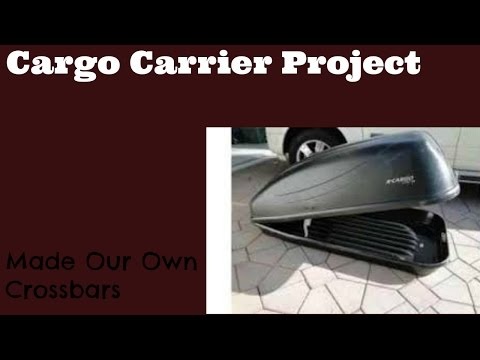 Cargo Carrier Project: Made Our Own Crossbars