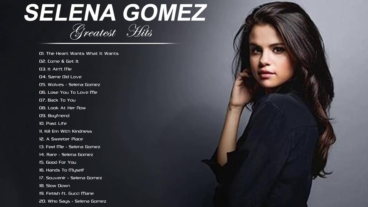 Selena Gomez Greatest Hits Full Album   The Best Of Selena Gomez 2021