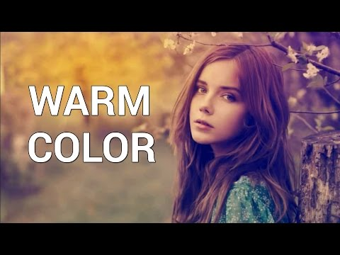 How to Make a Warm Color Effect