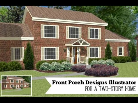 Front Porch Designs Illustrator for a Two Story Home