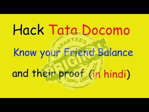 Hack Any Tata Docomo Number, Know your Friend's Calls, Hack Balance
