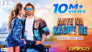 Aaye Na Kache Re | Baazi | Jeet | Mimi | Jeet Gannguli | Anshuman Pratyush