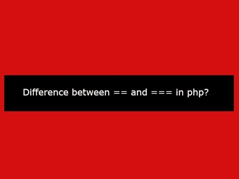 Difference between == and === in php?
