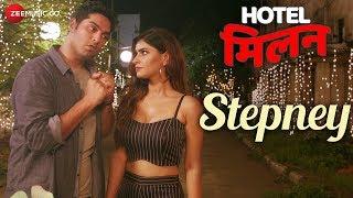 Stepney | Hotel Milan | Kunaal Roy Kapur & Karishma Sharma | Harshit Saxena
