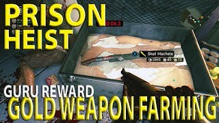 Dying Light - Prison Heist GURU REWARD GOLD WEAPON FARMING METHOD - Guru Best Reward Content Drop #4
