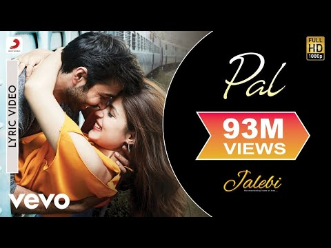 Xxx Mp4 Pal Official Lyric Video Jalebi Varun Mitra Rhea Chakraborty Arijit Shreya 3gp Sex