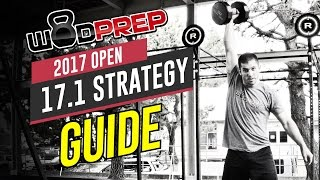 CrossFit Open 17.1 WOD Full Strategy & Tips Guide (WODprep Official!)