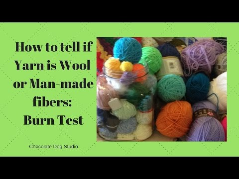 How to tell if Yarn is Wool or Man-made fibers: Burn Test