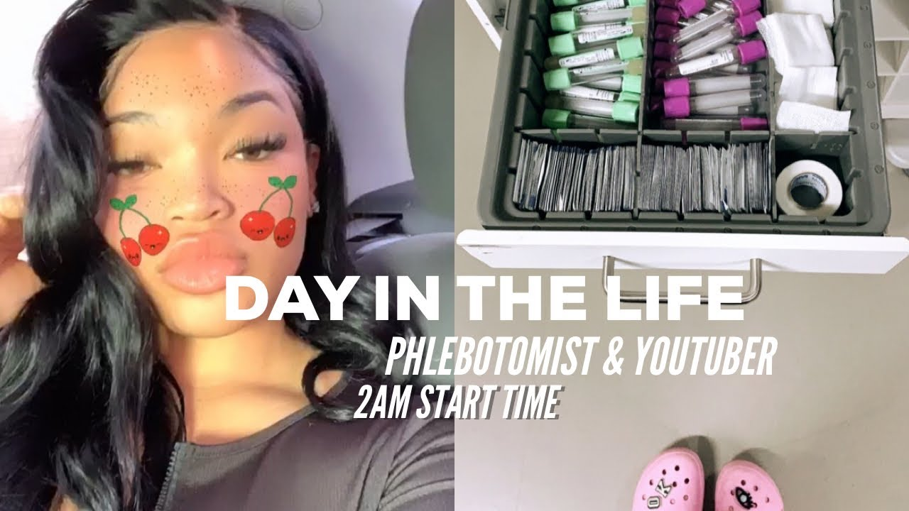 DAY IN THE LIFE OF A PHLEBOTOMIST & YOUTUBER (2 AM START TIME) | KIRAH OMINIQUE