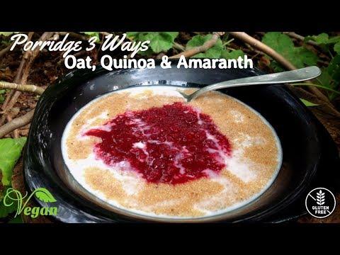 How to Make VEGAN Porridge 3 Ways - Oat, Quinoa & Amaranth