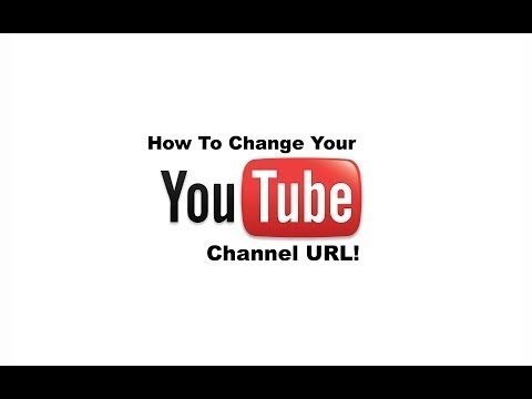 How to Change your Youtube Channel URL 2013 [HD]