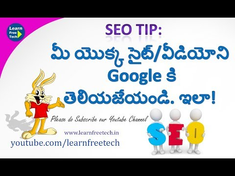 Seo Tips : How Add your Site or Video to Google Search | Telugu Tech Video by learnfreetech