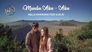 Nella Kharisma feat. Ilux Id - Mundur Alon alon [OFFICIAL]