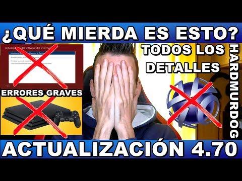 ¡¡¡ERRORES GRAVES - ACTUALIZACIÓN 4.70!!! Hardmurdog - Ps4 - Ps4 Slim - Ps4 Pro - Sony - Opinión